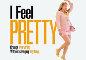 #LOVEYOURSELF : on a adoré le film I Feel Pretty !