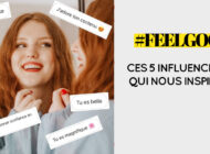 #FEELGOOD : ces 5 influenceuses qui nous inspirent !