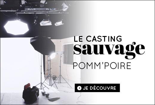 Le casting Pomm'Poire