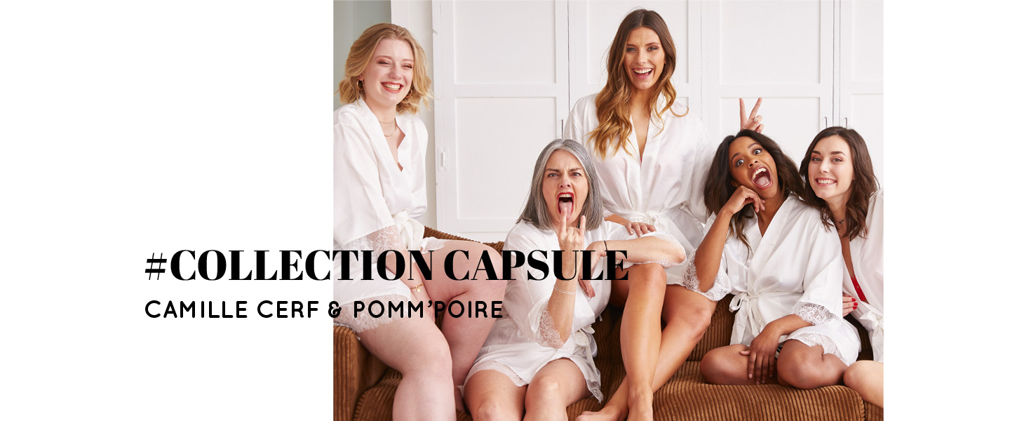 Lingerie - Collection capsule Camille Cerf & Pomm'Poire