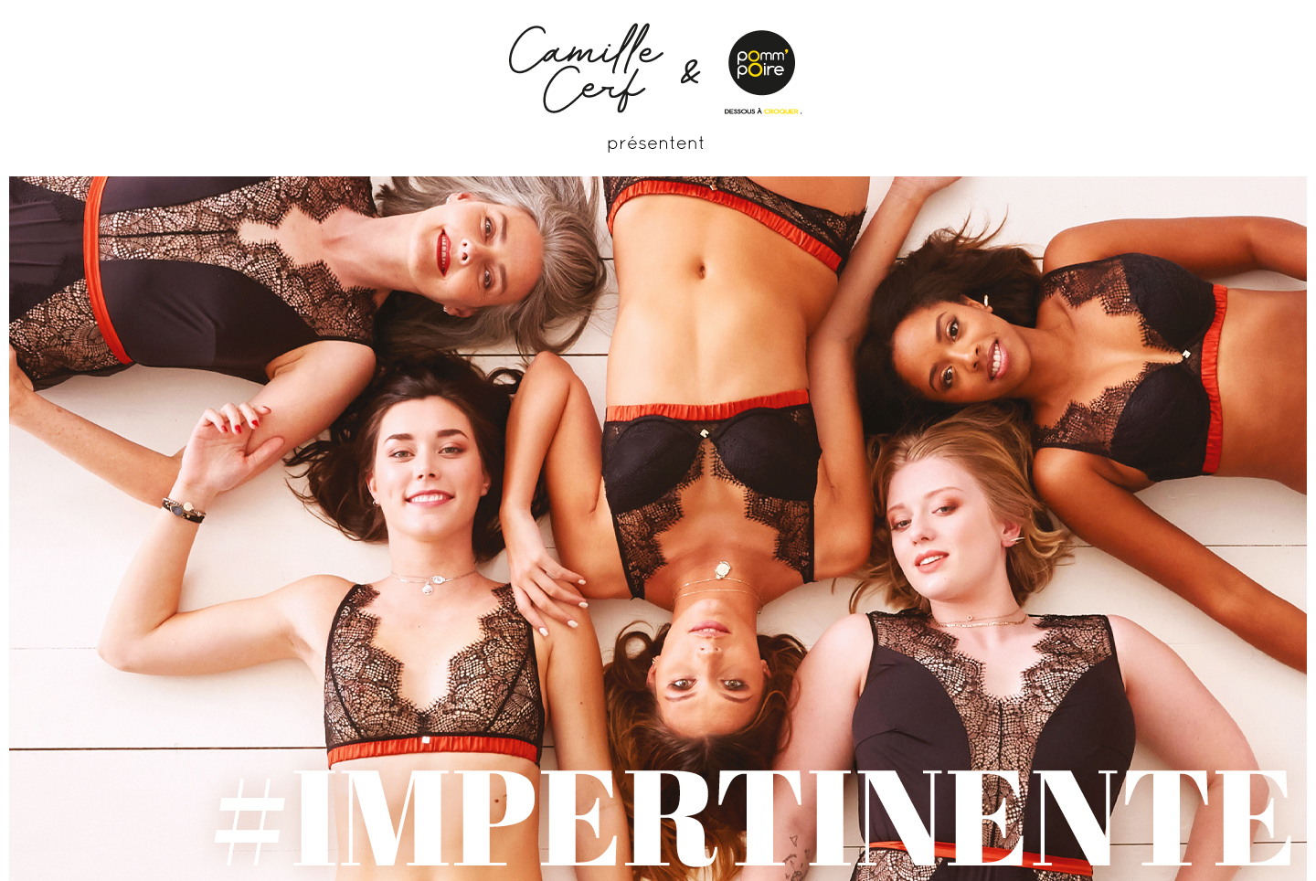 Lingerie - Gamme IMPERTINENTE by Camille Cerf & Pomm'Poire