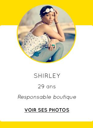Shirley - 29 ans - Responsable boutique - VOIR SES PHOTOS